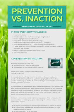 Prevention Vs. Inaction