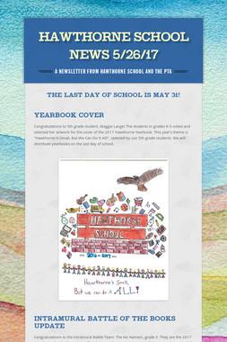 Hawthorne School News 5/26/17