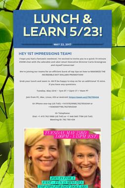 Lunch & Learn 5/23!