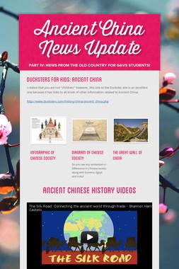 Ancient China News Update