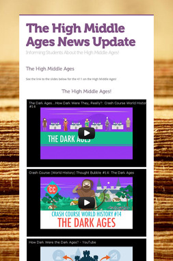 The High Middle Ages News Update