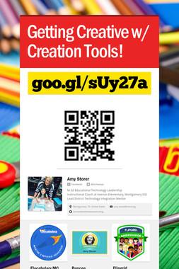 Getting Creative w/ Creation Tools!