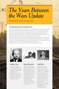 The Years Between the Wars Update