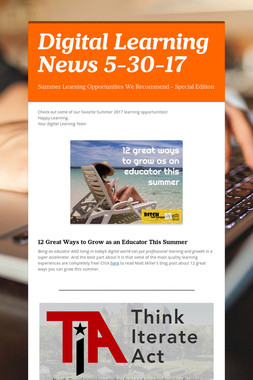 Digital Learning News 5-30-17