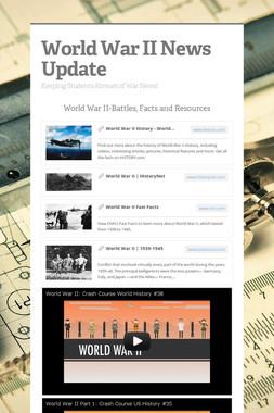 World War II News Update