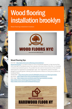 Wood flooring installation brooklyn
