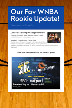 Our Fav WNBA Rookie Update!