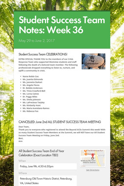 Student Success Team Notes: Week 36