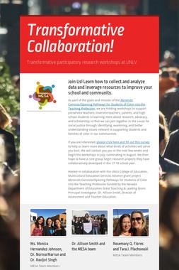 Transformative Collaboration!