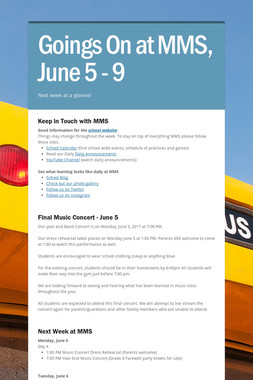 Goings On at MMS, June 5 - 9