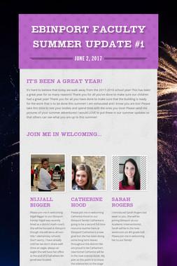 Ebinport Faculty Summer Update #1