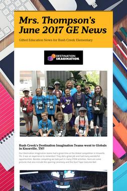 Mrs. Thompson's June 2017 GE News