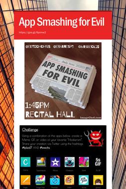 App Smashing for Evil