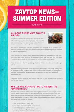 ZavTop News-Summer Edition
