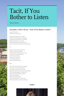 Tacit, If You Bother to Listen