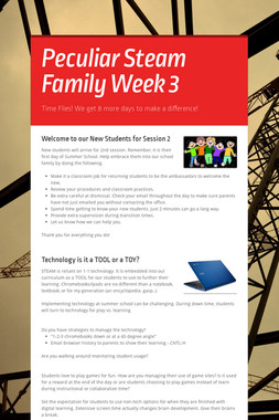 Peculiar Steam Family Week 3