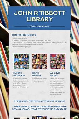 John R Tibbott Library