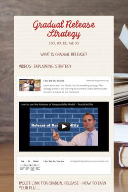Gradual Release Strategy