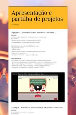 Apresentação e partilha de projetos