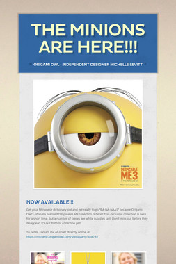 The Minions are HERE!!!