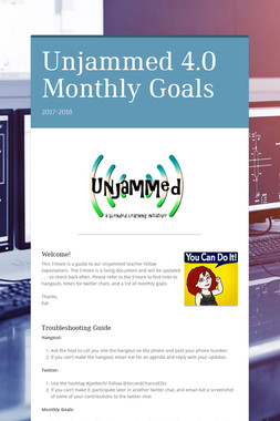 Unjammed 4.0 Monthly Goals