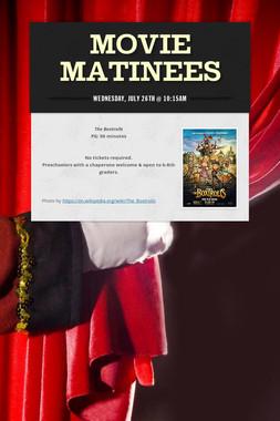 Movie Matinees