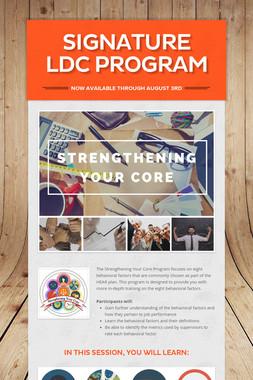 Signature LDC Program
