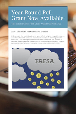 Year Round Pell Grant Now Available