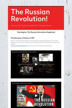 The Russian Revolution!