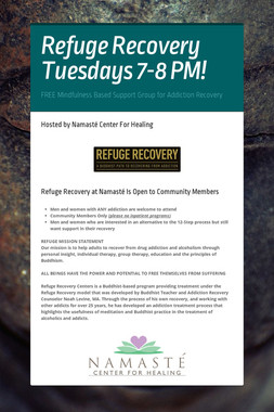 Refuge Recovery Tuesdays 7-8 PM!