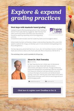 Explore & expand grading practices