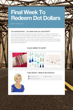 Final Week To Redeem Dot Dollars