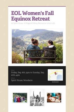 EOL Women's Fall Equinox Retreat