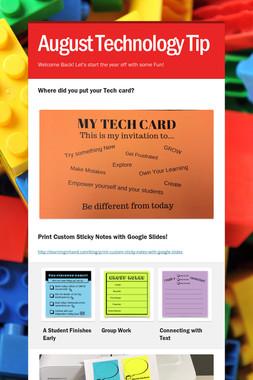 August Technology Tip