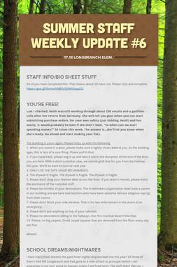 Summer Staff Weekly Update #6