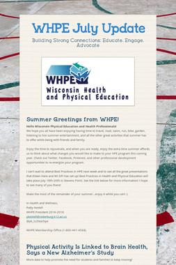 WHPE July Update