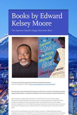 Books by Edward Kelsey Moore