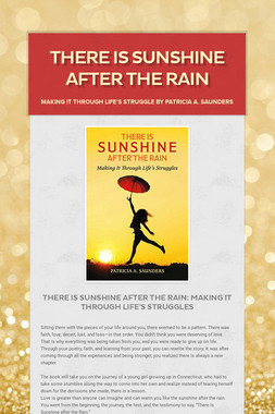 There Is Sunshine After The Rain