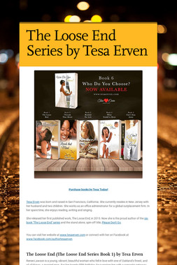 The Loose End Series by Tesa Erven