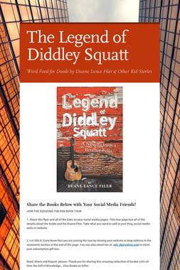 The Legend of Diddley Squatt