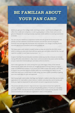 Be Familiar About Your Pan Card