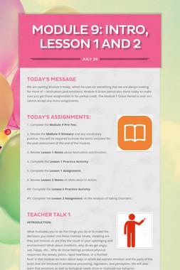 MODULE 9: Intro, Lesson 1 and 2