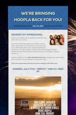 We're Bringing Hoopla Back for YOU!