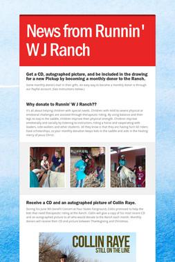 News from Runnin' W J Ranch