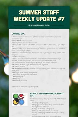 Summer Staff Weekly Update #7