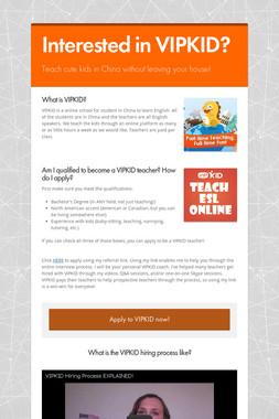 Interested in VIPKID?