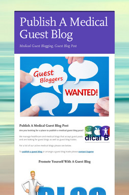 Publish A Medical Guest Blog