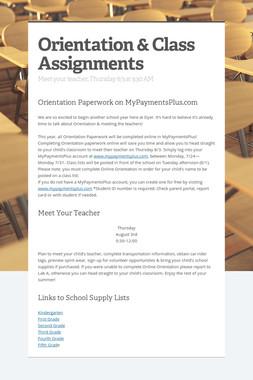 Orientation & Class Assignments