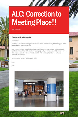 ALC: Correction to Meeting Place!!