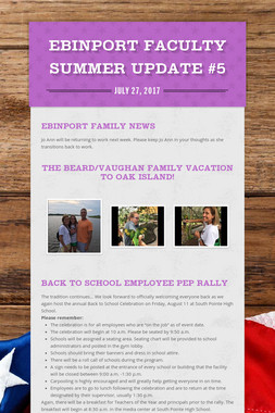 Ebinport Faculty Summer Update #5